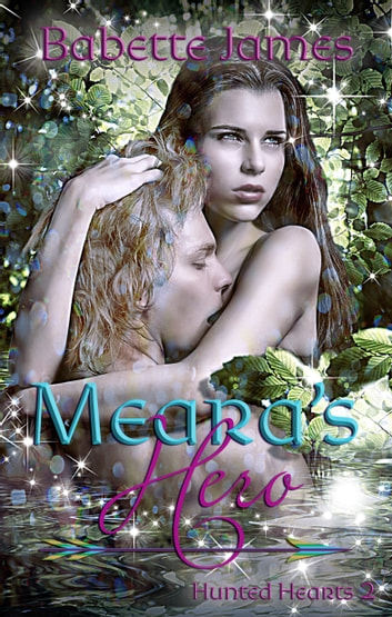 Meara's Hero ebook by Babette James