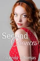 Second Chances ebook by Wendy Thomas