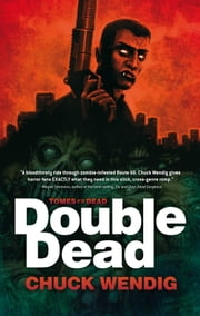Double Dead ebook by Chuck Wendig