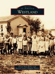 Westland ebook by Daryl Alan Bailey,Sherrye Louise Huggins Bailey
