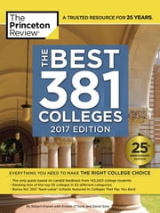 The Best 381 Colleges, 2017 Edition ebook by Princeton Review