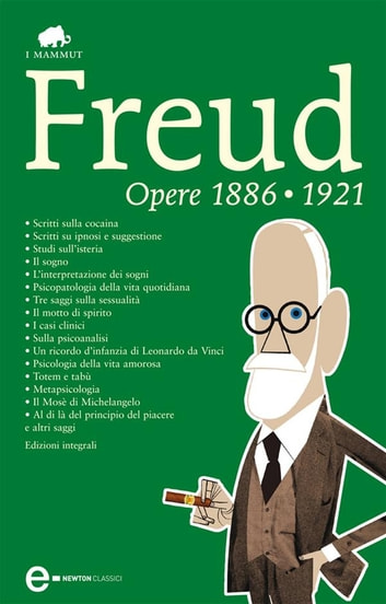 Opere 1886-1921 ebook by Sigmund Freud