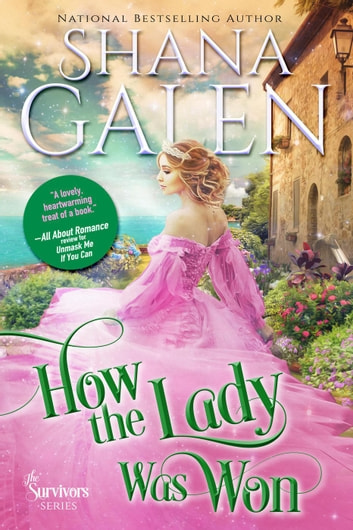 How the Lady Was Won - Survivors ebook by Shana Galen