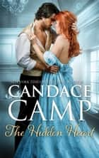 The Hidden Heart - A Historical Romance ebook by Candace Camp