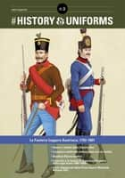 History&Uniforms 9 ITA ebook by Bruno Mugnai