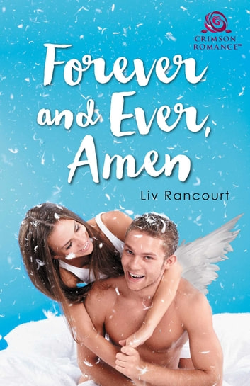 Forever and Ever, Amen ebook by Liv Rancourt