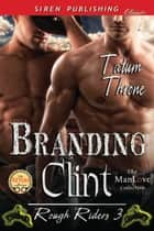 Branding Clint ebook by Tatum Throne