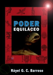 Poder Equiláceo ebook by Rayel G. C. Barroso