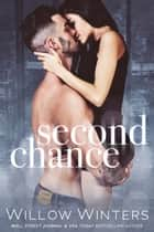 Second Chance ebook by Willow Winters