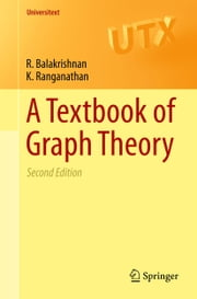 A Textbook of Graph Theory ebook by R. Balakrishnan,K. Ranganathan