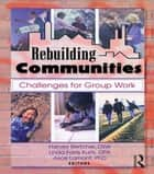 Rebuilding Communities ebook by Harvey Bertcher,Alice E Lamont,Linda Farris Kurtz