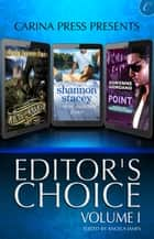 Carina Press Presents: Editor's Choice Volume I - Kilts & Kraken\Negotiating Point\Slow Summer Kisses ebook by Cindy Spencer Pape, Adrienne Giordano, Shannon Stacey