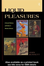 Liquid Pleasures ebook by Burnett, John