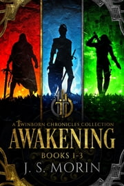 Twinborn Chronicles: Awakening Collection ebook by J.S. Morin