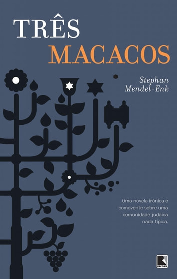 Três macacos ebook by Stephan Mendel-Enk