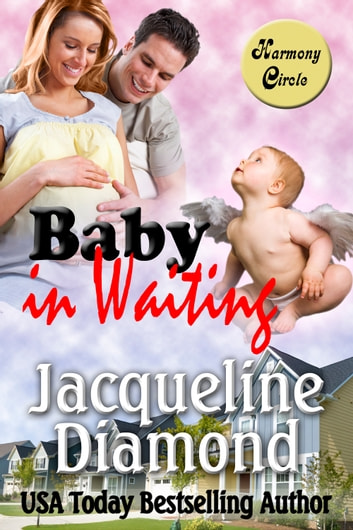 Baby in Waiting: A Delightful Romantic Comedy 電子書 by Jacqueline Diamond