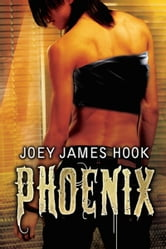 Phoenix ebook by Joey James Hook