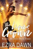The Lion's Crown ebook by Ezra Dawn