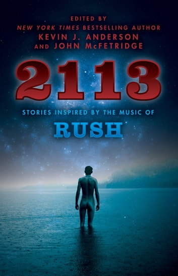 2113 - Stories Inspired by the Music of Rush ebook by