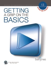 Getting a Grip on the Basics ebook by Beth Jones