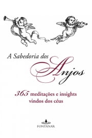 A sabedoria dos anjos ebook by Terry Lynn Taylor, Mary Beth Crain