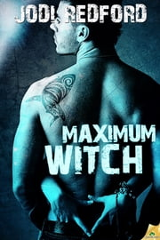 Maximum Witch ebook by Jodi Redford