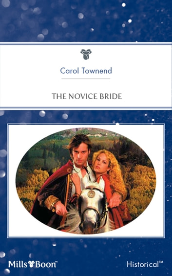 The Novice Bride ebook by Carol Townend