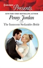 The Innocent Stefanides Bride ebook by Penny Jordan