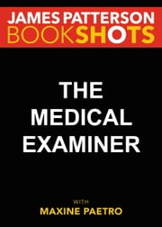 The Medical Examiner - A Women's Murder Club Story ebook by Kobo.Web.Store.Products.Fields.ContributorFieldViewModel