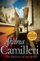 The Patience of the Spider ebook by Andrea Camilleri