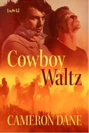 Cowboy Waltz ebook by Cameron Dane