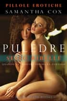 Puledre - Sesso Ribelle ebook by Samantha Cox