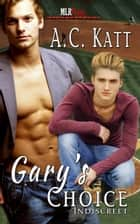 Gary's Choice ebook by A.C. Katt