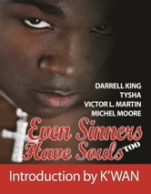 Even Sinners Have Souls TOO ebook by E. N. Joy