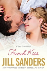 French Kiss ebook by Jill Sanders