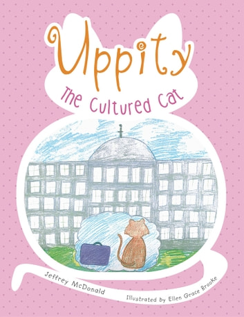 Uppity The Cultured Cat ebook by Jeffrey McDonald