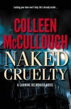 Naked Cruelty ebook by