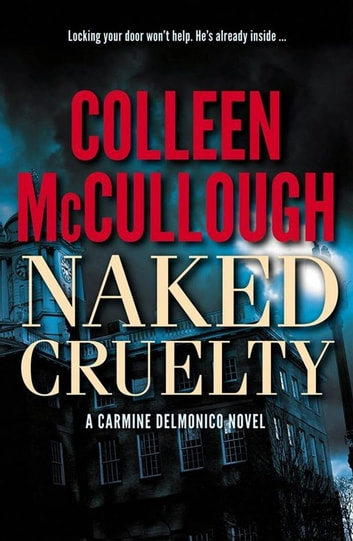 Naked Cruelty ebook by Colleen McCullough