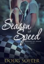 Season of Speed 電子書 by Doug Solter