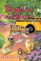 Read or Alive - A Bookmobile Mystery ebook by Nora Page