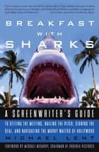 Breakfast with Sharks ebook by Michael Lent