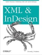 XML and InDesign ebook by Dorothy J. Hoskins