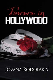 Forever in Hollywood ebook by Jovana Rodolakis