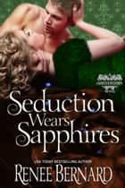 Seduction Wears Sapphires eBook by Renee Bernard