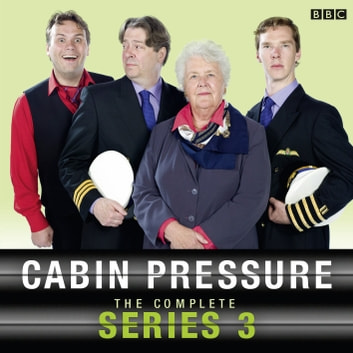 Cabin Pressure: The Complete Series 3 - The Complete Series 2 audiobook by John Finnemore