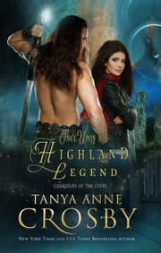 Once Upon a Highland Legend ebook by Tanya Anne Crosby