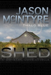 Shed ebook by Jason McIntyre