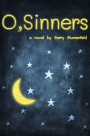 O, Sinners ebook by Barry Blumenfeld