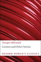 Carmen and Other Stories ebook by Nicholas Jotcham, Prosper Mérimée
