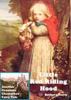 Little Red Riding Hood: Another Grandma Chatterbox Fairy Tale ebook by Barbara Hayes